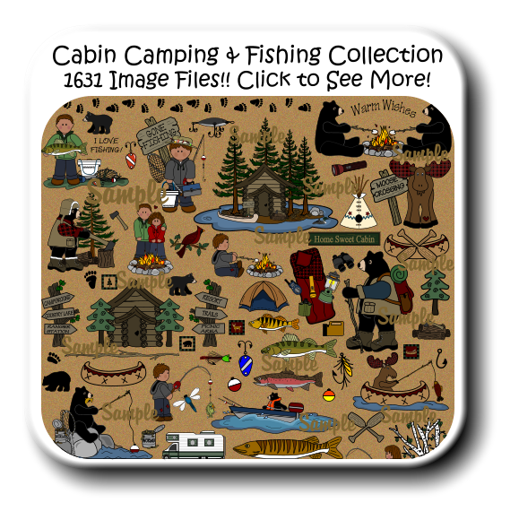 Cabin Camping & Fishing Collection 1631 Image Files!! Click to See More!